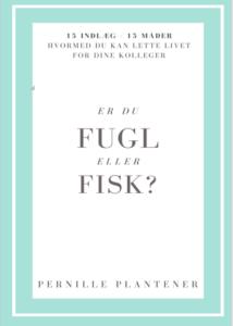Forside af bogen Er du Fugle eller Fisk?